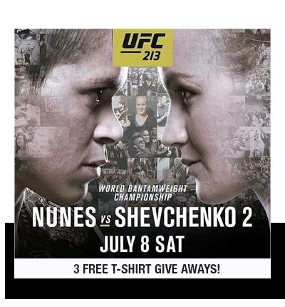 UFC 213 – Saturday July 8th