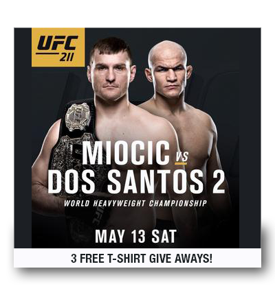 UFC 211 – Saturday May 13