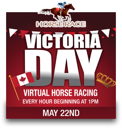 Virtual Horse Race – Victoria Day!